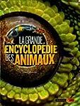 La grande encyclop�die des animaux