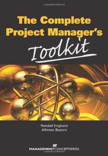 Complete Project Managers Toolkit