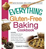 { { [ THE EVERYTHING GLUTEN-FREE BAKING COOKBOOK ] By Forbes, Carrie S. ( Author ) Sep - 2013 [ Paperback ]