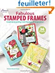 Fabulous Stamped Frames: Creative Gre...