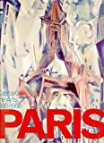 Paris: Capital of the Arts - 1900-1968 (0900946970) by Chassey, Eric de