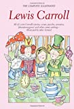 The Complete Illustrated Works of Lewis Carroll (1853268976) by Lewis Carroll