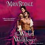 Wicked Wallflower | Maya Rodale