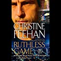 Ruthless Game Audiobook by Christine Feehan Narrated by Tom Stechschulte