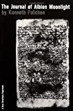 The Journal of Albion Moonlight (0811201449) by Kenneth Patchen