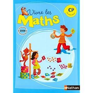 vivre les maths nouvelle edition CP programmes 2008