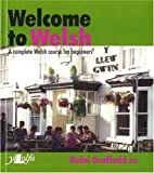 Welcome to Welsh: A Complete Welsh Course for Beginners (0862430690) by Heini Gruffudd