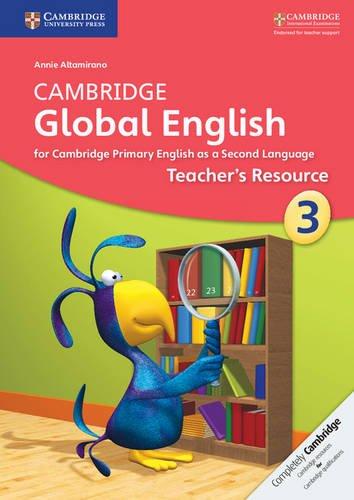 Cambridge Global English Stage 3 Teacher's Resource (Cambridge International Examinations)
