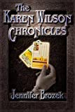 img - for The Karen Wilson Chronicles book / textbook / text book