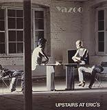 Yazoo UPSTAIRS AT ERIC'S LP (VINYL ALBUM) UK MUTE 1982