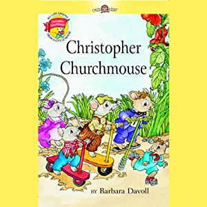 Christopher Churchmouse Audiobook