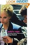 Public Rape: Representing Violation i...