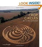 Crop Circles: Art in the Landscape