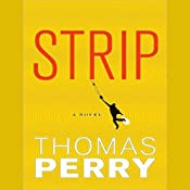 Strip: A Novel | [Thomas Perry]