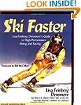 Ski Faster: Lisa Feinberg Densmore's...
