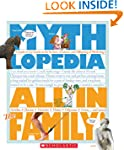Mythlopedia: All in the Family: A Loo...