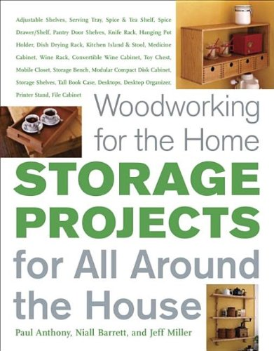 Storage Projects for All Around the House PDF