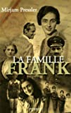 La famille Frank (2262034206) by Mirjam Pressler