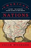 American Nations: A History of the Eleven Rival Regional Cultures of North America