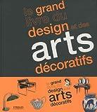 echange, troc Judith Miller - Le grand livre du design et des arts décoratifs