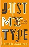 Just My Type (3550088795) by Simon Garfield