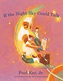 img - for If the Night Sky Could Talk book / textbook / text book