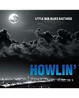 Howlin' [+digital booklet]