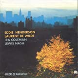 Colors of Manhattan by Eddie Henderson (1999-10-01)