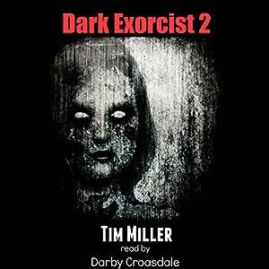 Dark Exorcist 2 Audiobook