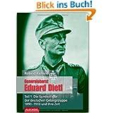 Generaloberst Eduard Dietl 01: Die Symbolfigur der deutschen Gebirgstruppe 1890-1933