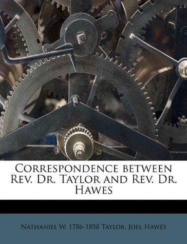 Correspondence between Rev. Dr. Taylor and Rev. Dr. Hawes