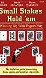 Small Stakes Hold 'em: Winning Big With Expert Play (1880685329) by Miller, Ed