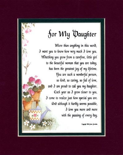 """""""For My Daughter"""" (#28) A Touching 8x10 Poem, Double-matted in Burgundy Over Dark Green And Enhanced With Watercolor Graphics. A Gift For A Daughter."""