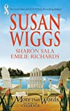 More Than Words: Stories Of Courage: Homecoming SeasonThe Yellow RibbonHanging By A Thread (0373836236) by Wiggs, Susan