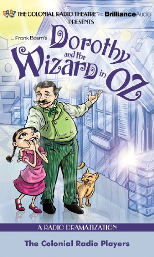 [Dorothy and the Wizard in Oz: A Radio Dramatization (Oz Series)] (Dorothy Wizard)
