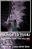 img - for Memento Mori: Remember That You Will Die book / textbook / text book