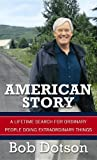 American Story: A Lifetime Search for