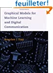 Graphical Models for Machine Learning...