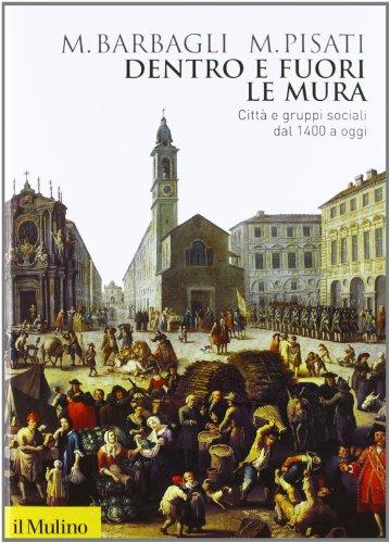 dentro-e-fuori-le-mura-citta-e-gruppi-sociali-dal-1400-a-oggi
