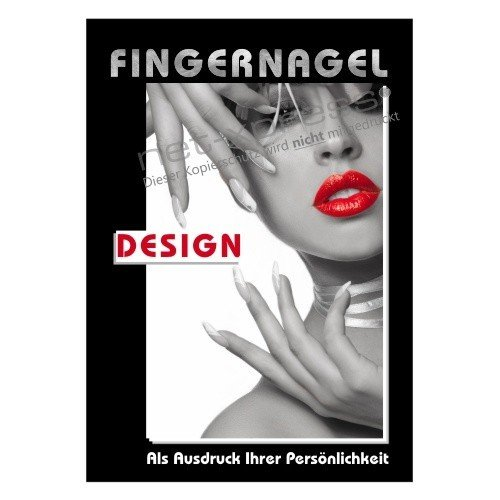 werbeschild f r fingernagel design a1 werbeplakat plakat poster nagelstudio. Black Bedroom Furniture Sets. Home Design Ideas