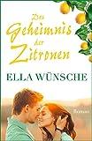 Das Geheimnis der Zitronen (kindle edition)