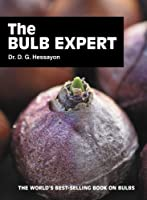 The Bulb Expert: The world's best-selling book on bulbs