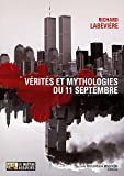 acheter livre occasion Vrits et mythologie du 11 septembre : Modeste contribution aux crmonies officielles du Xe anniversaire