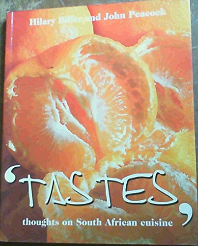 Tastes: Thoughts on South African Cuisine by Hillary Biller