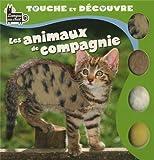 echange, troc Langue au chat - Touche et découvre les animaux de compagnie