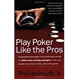 Play Poker Like the Pros ~ Phil Hellmuth