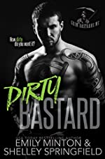 Dirty Bastard (Grim Bastards MC Book 1)