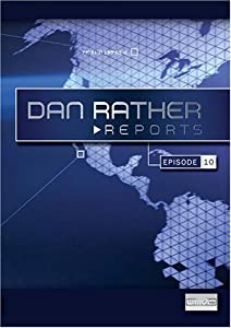 Dan Rather Reports #204: The Heroes Are Dying [WMV/SD Package]