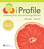9781118422908: iProfile 3.0: Assessing Your Diet and Energy Balance