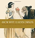 img - for Snow White and the Seven Dwarfs: The Art and Creation of Walt Disney's Classic Animated Film book / textbook / text book